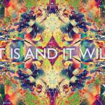 Mind Meld 19   Mitch Schultz – IT IS AND IT WILL –