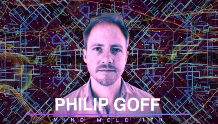 Mind Meld 179 | The Geometry of Consciousness with Philosopher Philip Goff