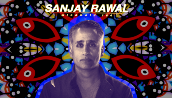 Mind Meld 184 | The Joy Beyond Your Limits with Sanjay Rawal
